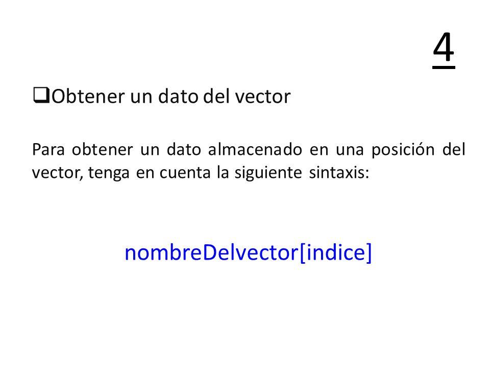 nombreDelvector[indice]